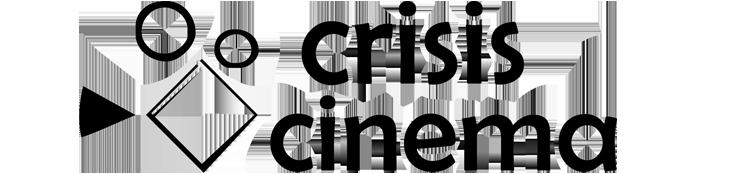Crisis Cinema